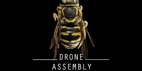 Drone Assembly tickets