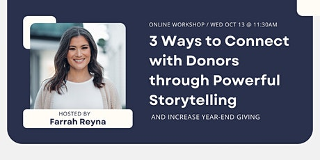 3 Ways to Connect with Donors through Powerful Storytelling tickets