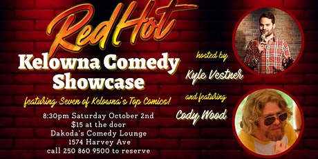 WD-420 presents Red Hot Kelowna Comedy Showcase tickets