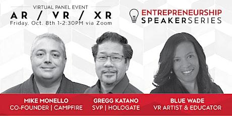 CSUN Entrepreneurship Speaker Series: Virtual & Augmented Reality tickets