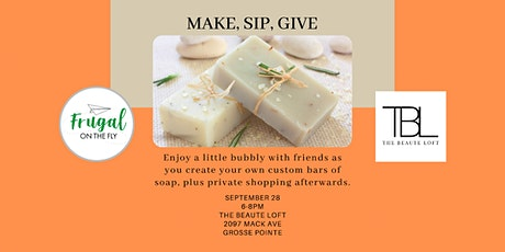 Make, Sip, Give | Frugal On The Fly  + The Beaute Loft tickets