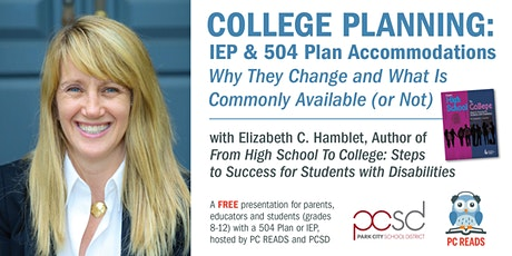 COLLEGE PLANNING: IEP & 504 Plan Accommodations tickets