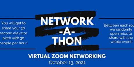 VIRTUAL Network-A-Thon 2021 Networking Series  (October 2021 Event) tickets