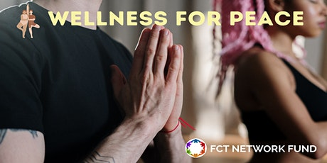 Wellness for Peace - Support Cities in Conflict with Yoga Classes tickets
