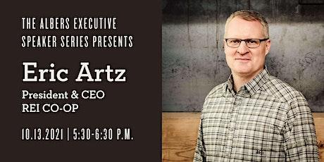 The Albers Executive Speaker Series Presents: Eric Artz tickets