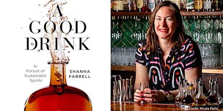 Shanna Farrell   A Good Drink tickets