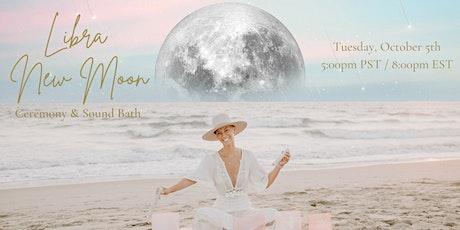 VIRTUAL Libra New Moon Ceremony and Sound Bath tickets