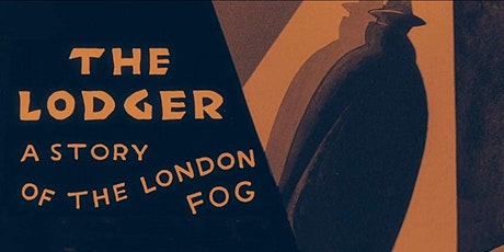 FREE Outdoor Movie: Alfred Hitchcock's THE LODGER (1927) tickets
