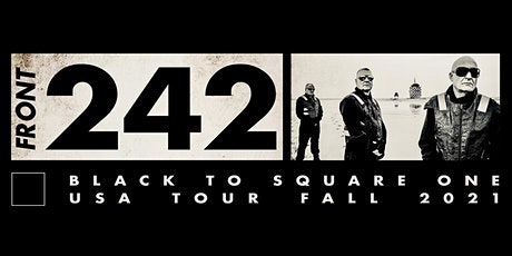 Front 242 (LIVE!) at Public Works tickets