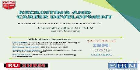 Recruiting and Career Development biglietti