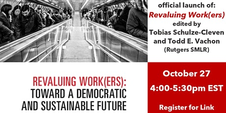 Revaluing Work(ers) - Book Launch Event tickets