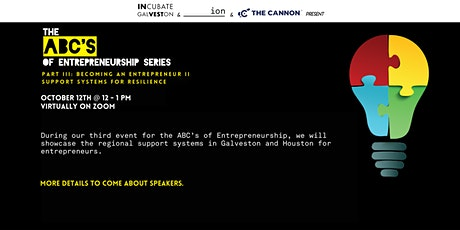 ABC's 3: Becoming an Entrepreneur II - Support Systems for Resilience tickets