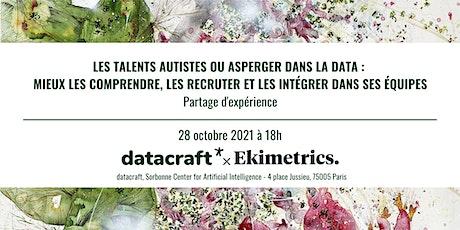 LES TALENTS AUTISTES OU ASPERGER DANS LA DATA billets