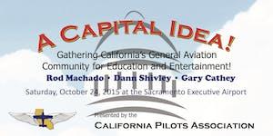 A CAPITAL IDEA! presented by California Pilots...