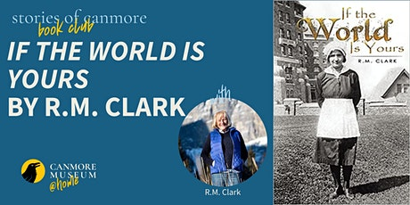 Stories of Canmore Book Club: If The World is Yours tickets