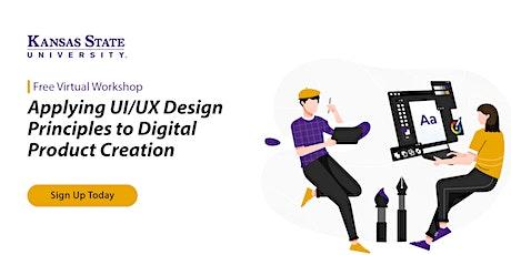 Applying UI/UX Design Principles to Digital Product Creation | Workshop tickets
