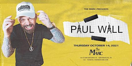 10.14 | PAUL WALL | THE MARC | SAN MARCOS, TX tickets