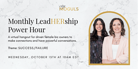 LeadHERship Power Hour for Female Entrepreneurs -Success/Failure tickets