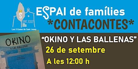 """Contacontes """"OKINO Y LAS BALLENAS"""" DIA 26-9-21 entradas"""