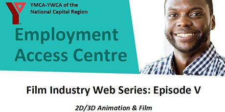 Film Industry Web Series: Episode 5 - 2D/3D Animation & Film tickets
