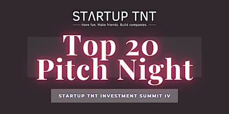 Top 20 Pitch Night at the TNT Investment Summit tickets