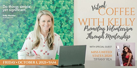 Special Time 9am EST Coffee with Kelly- Everyone Welcome!! tickets