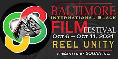 2021 Baltimore International Black Film Festival (FreeFall Registration) tickets