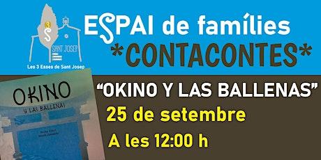 """Contacontes """"OKINO Y LAS BALLENAS"""" DIA 25-9-21 entradas"""