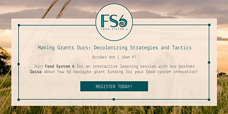 Making Grants Ours: Decolonizing Grant Writing Strategies & Tactics tickets