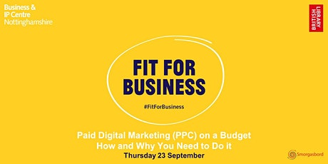 Paid Digital Marketing (PPC) on a Budget - How and Why You Need to Do it biglietti