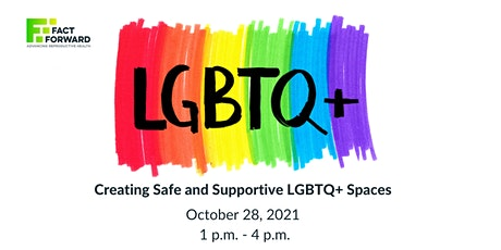 Creating Safe and Supportive LGBTQ+ Spaces tickets