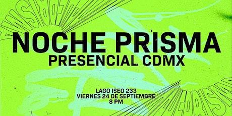 Noche Prisma CDMX * boletos