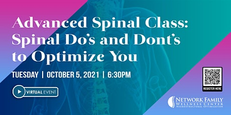 Advanced Spinal Class: Spinal Do's & Don'ts to Optimize You  [VIRTUAL] tickets