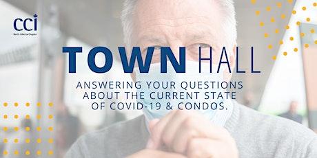 Town Hall Webinar - COVID-19 & Condominiums tickets