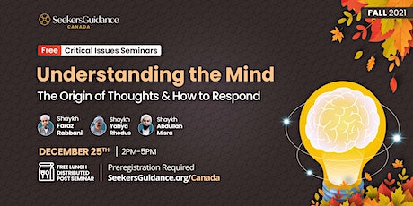 Understanding the Mind: The Origin of Thoughts & How to Respond tickets