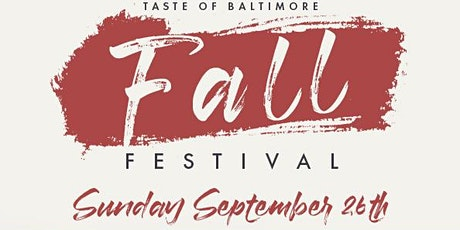 Taste of Baltimore: Fall Festival tickets