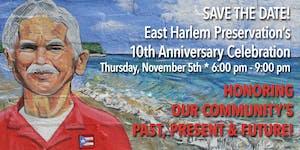 East Harlem Preservation, Inc. 10th Anniversary...
