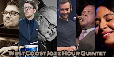 West Coast Jazz Hour Quintet tickets