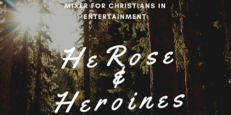 HeRose & Heroines LA: Mixer for Christians in Entertainment tickets