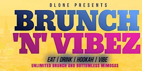 Brunch N Vibez tickets