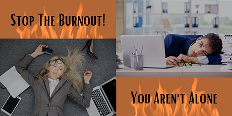 It's Real! Extinguish The Burnout That Keeps You Dreading Your Job (PRO) tickets