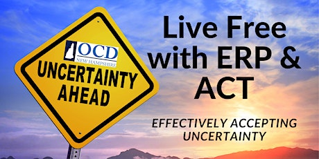 Live Free with ERP & ACT: Effectively Accepting Uncertainty tickets