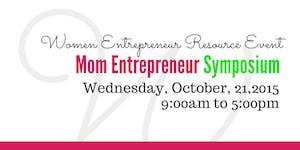 Mom Entrepreneur Symposium