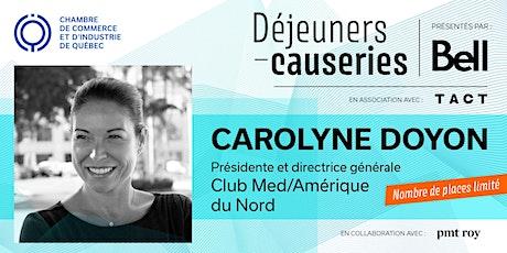 Déjeuner-causerie | Carolyne Doyon, Club Med/Amérique de Nord billets