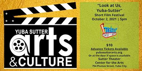 Look At Us Yuba-Sutter Film Festival tickets
