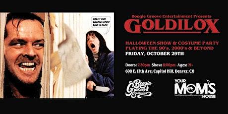 Goldilox Halloween Party tickets