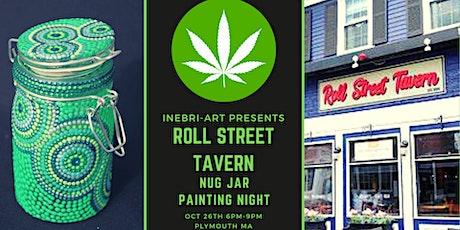 Nug Jar Painting At Roll Street Tavern! tickets