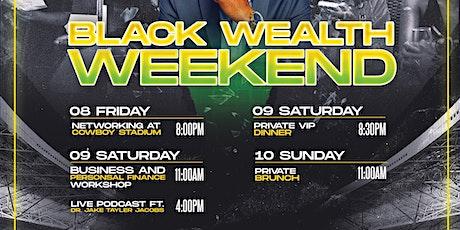 Black Wealth Weekend tickets