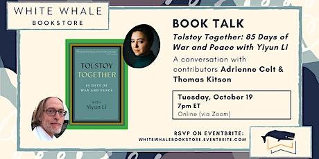 "Book Talk: ""Tolstoy Together"" w/ Contributors Adrienne Celt & Thomas Kitson tickets"