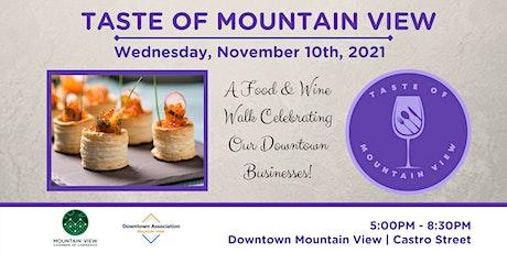 Taste of Mountain View - Food & Wine Walk on Castro Street tickets